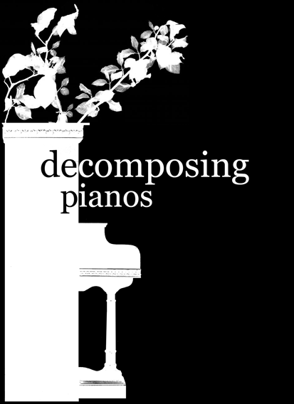 decomposing pianos